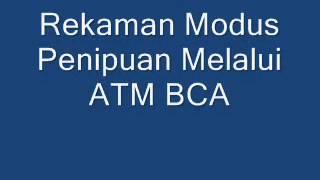 Rekaman Penipuan Melalui ATM BCA
