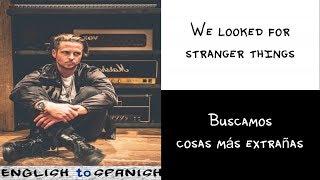 Kygo - Stranger Things ft. OneRepublic (Letra Ingles y Español)