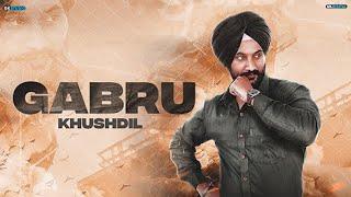 Gabru : KhushDil (Official ) | Sukhan Virdi | New Song 2019 | 9one MUSIC