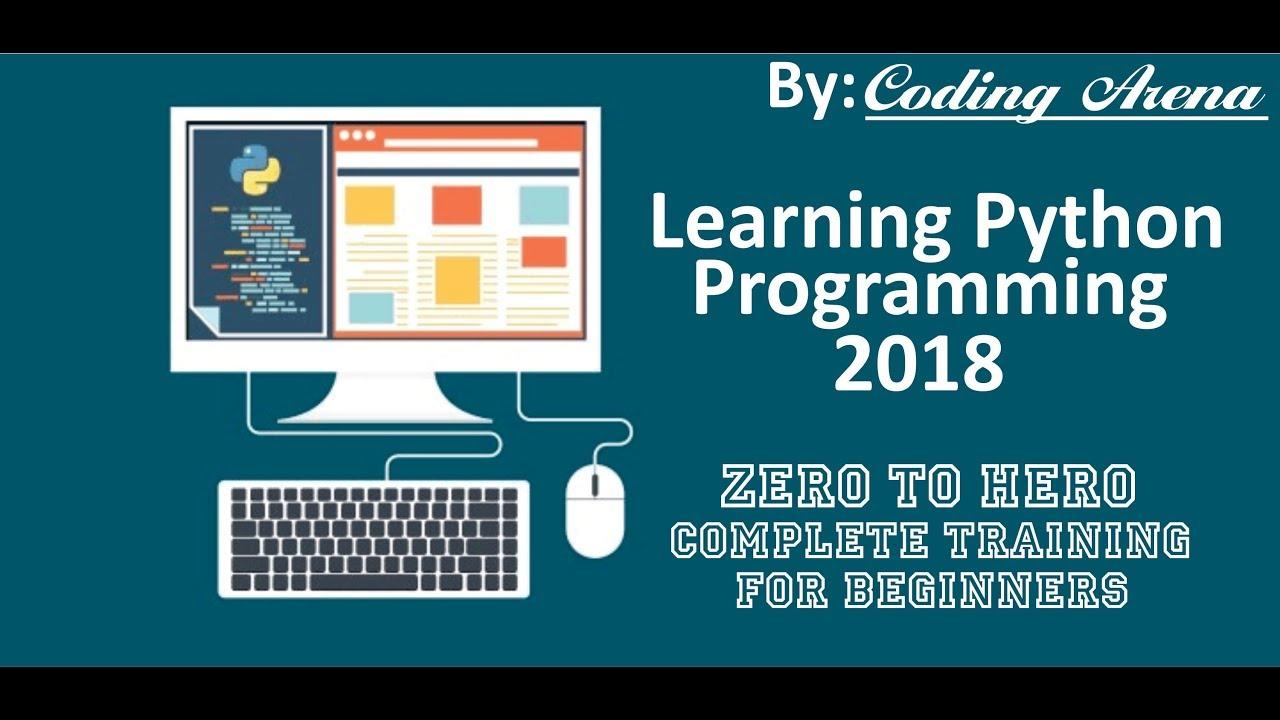 Python 20 Complete Training   Go From Zero To Hero In Python   MVA   Coding  Arena