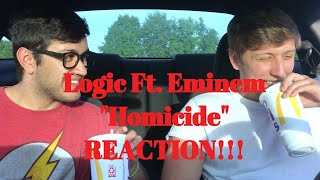 "Logic Ft. Eminem ""Homicide"" REACTION!!!"
