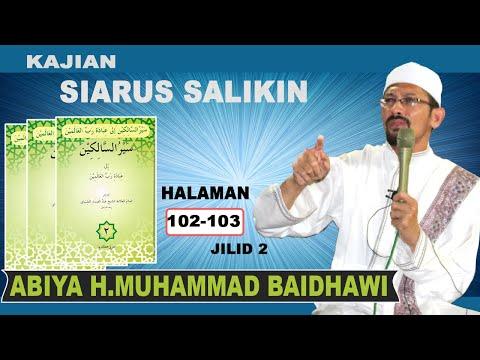 35 Siarus Salakin Juz 2 Halaman 102-103   ABIYA MUHAMMAD BAIDHAWI HM