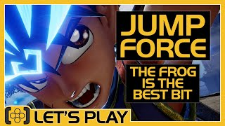 Jump Force | The Frog is the Best Bit - Let's Play