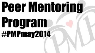 Peer Mentoring Program #PMPmay2014