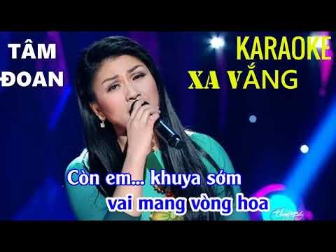[karaoke]Xa Vắng - Tâm Đoan - beat chuẩn