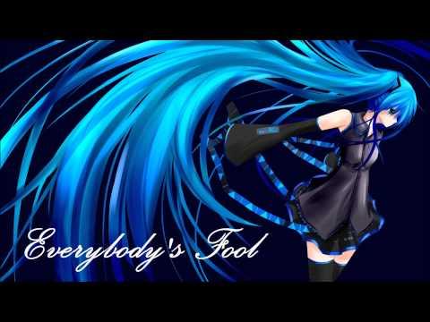 Nightcore - Everybody's Fool - Evanescence