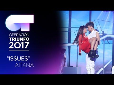 ISSUES - Aitana | OT 2017 | OT Fiesta