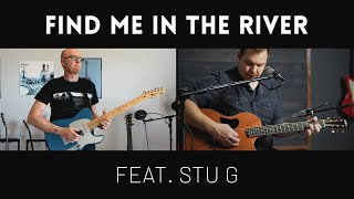 Find Me In The River, feat. Stu G // Delirious? Cover // Worship Throwback