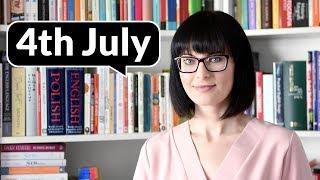 4th July czy July 4 – jak czytać i pisać daty? | Po Cudzemu #94