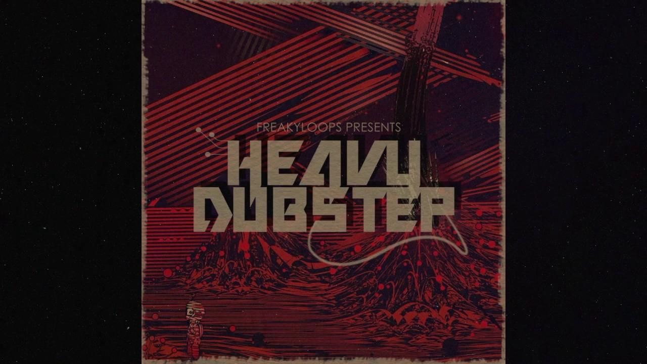 """""""Heavy Dubstep"""" Sample Pack by Freaky Loops #1"""