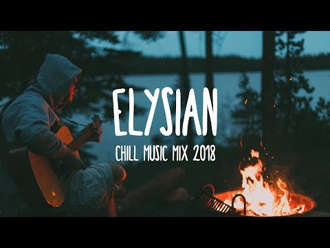 Elysian | Summer Chill Music Mix 2018