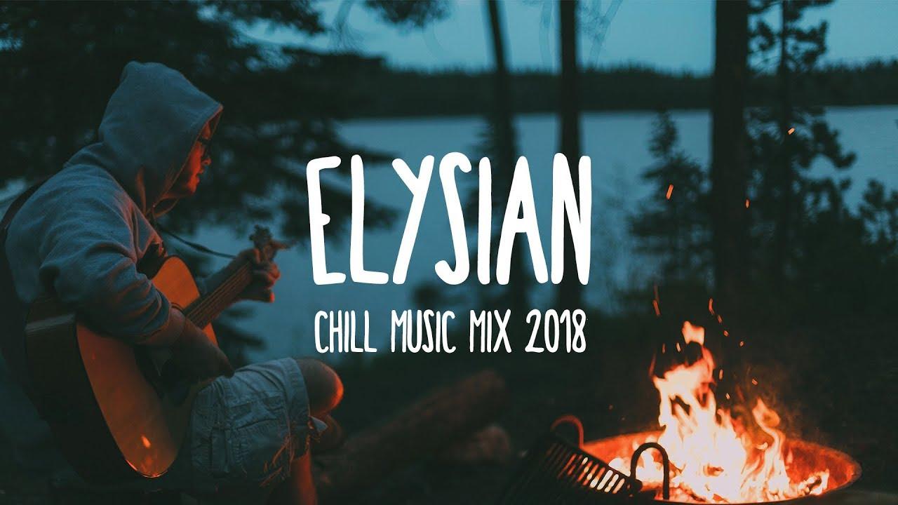 Elysian | Summer Chill Music Mix 2018