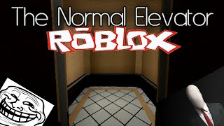 El acensor extraño/roblox : The normal elevator/Verifit491