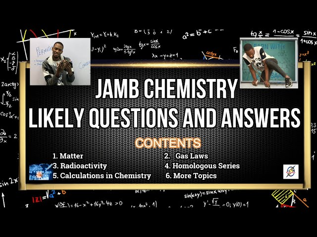 Jamb 2021 Chemistry Likely Questions With Solutions (Pt. 1)