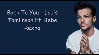 back to you   louis tomlinson ft bebe rexha lyric