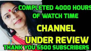 Channel under review / YouTube Monetization /  Completed 4000+ Watch  hours & 5500+ Subscribers 💕