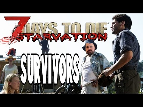 First Survivors | 7 Days To Die Starvation | E32