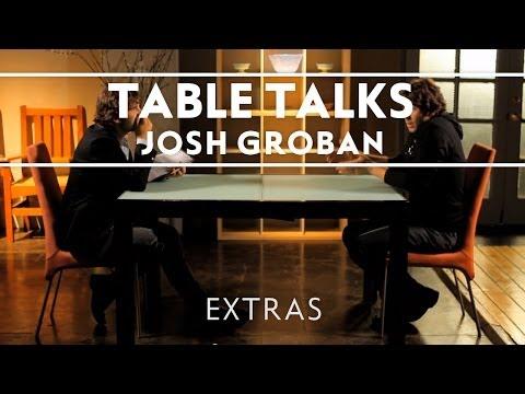Josh Groban - Table Talk Episode 1 [Webisodes]