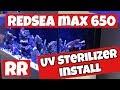 UV STERILIZER INSTALL ON REDSEA MAX-S