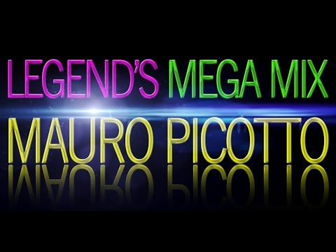 Legend's Mega Mix - Mauro Picotto