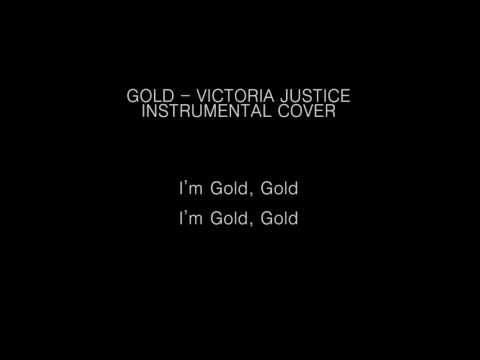 Gold - Instrumental Cover - Victoria Justice