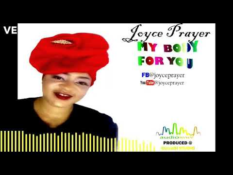 My body for you. Joyce _Prayer (Audio song)