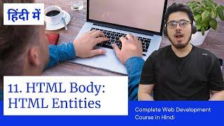 HTML Tutorial: HTML Entities   Web Development Tutorials #11