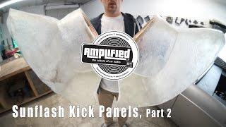 Sunflash Kick Panels, part 2