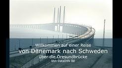 Öresund Brücke - Eine fantastische Verbindung nach Schweden