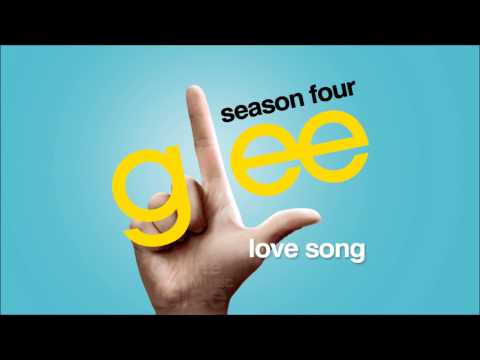 Love Song - Glee [HD Full Studio]