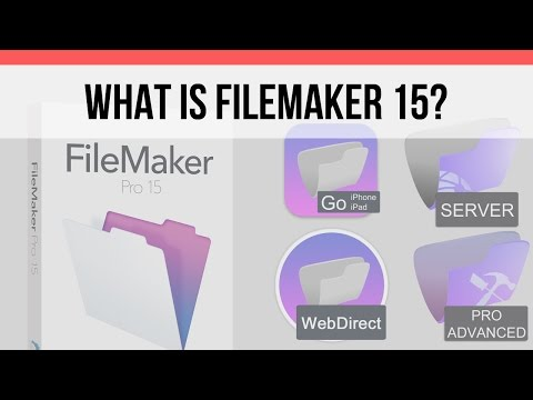 What is FileMaker? | FileMaker Pro 15 News  | FileMaker Pro 15 Videos | FileMaker 15 Training