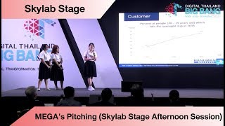 MEGA's Pitching (Skylab Stage Afternoon Session)