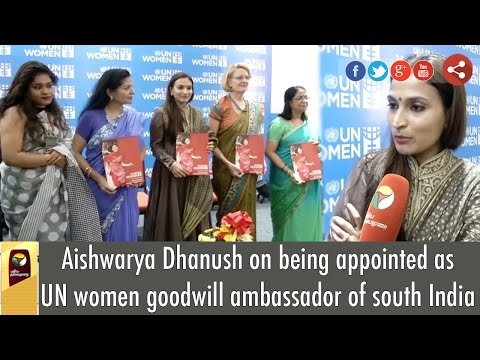Aishwarya Dhanush on being appointed as UN Women Goodwill Ambassador of South India