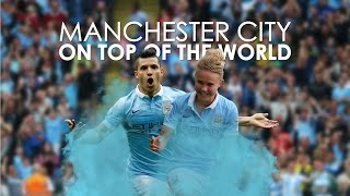 Manchester City | On Top Of The World