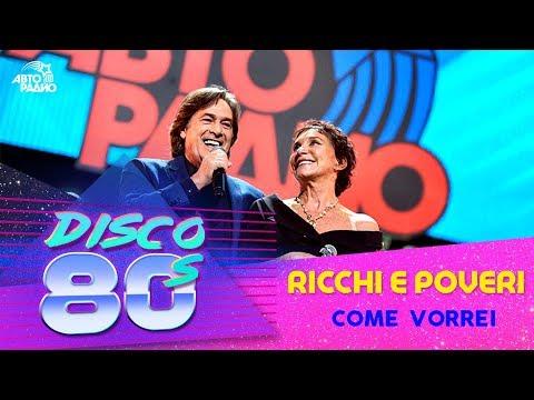 Ricchi e Poveri - Come Vorrei (Disco of the 80's Festival, Russia, 2016)