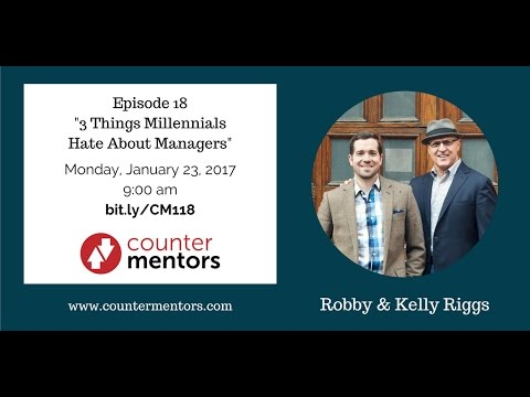 "CM118: ""3 Things Millennials Hate About Managers"""