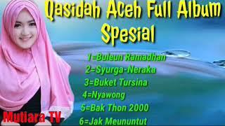 Lagu Qasidah Aceh Full Album Spesial Ramadhan 2019