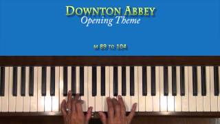 Downton Abbey Theme Piano Tutorial SLOWEST