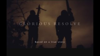 Glorious Resolve - (ISPR Official Documentary)