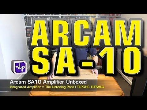Arcam SA10 Integrated Amplifier Unboxed  | The Listening Post | TLPCHC TLPWLG