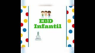 IPCopacabana - EBD Infantil - 24/10/2021
