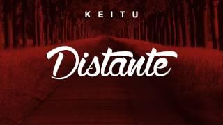 Keitu - Distante