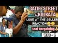 How to Deal with seller at GALIFF STREET KOLKATA || Real Bargaining || Contact No. Of Seller