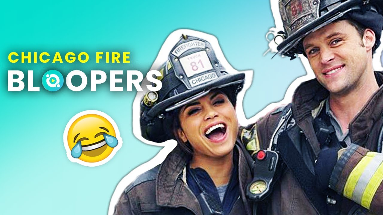 Download Chicago Fire: Hilarious Bloopers And Funny Moments   OSSA Movies