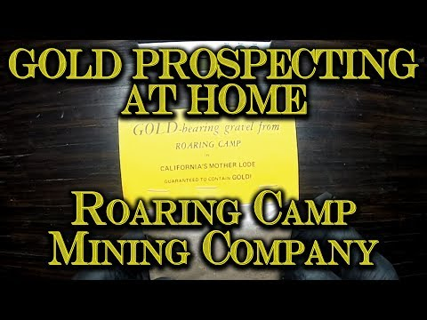 Gold Prospecting At Home #10 - Roaring Camp Mining Co, California Gold Paydirt