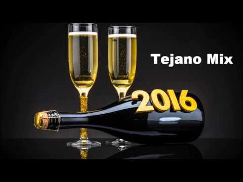 2016 Tejano Mix....Happy New Year!!!