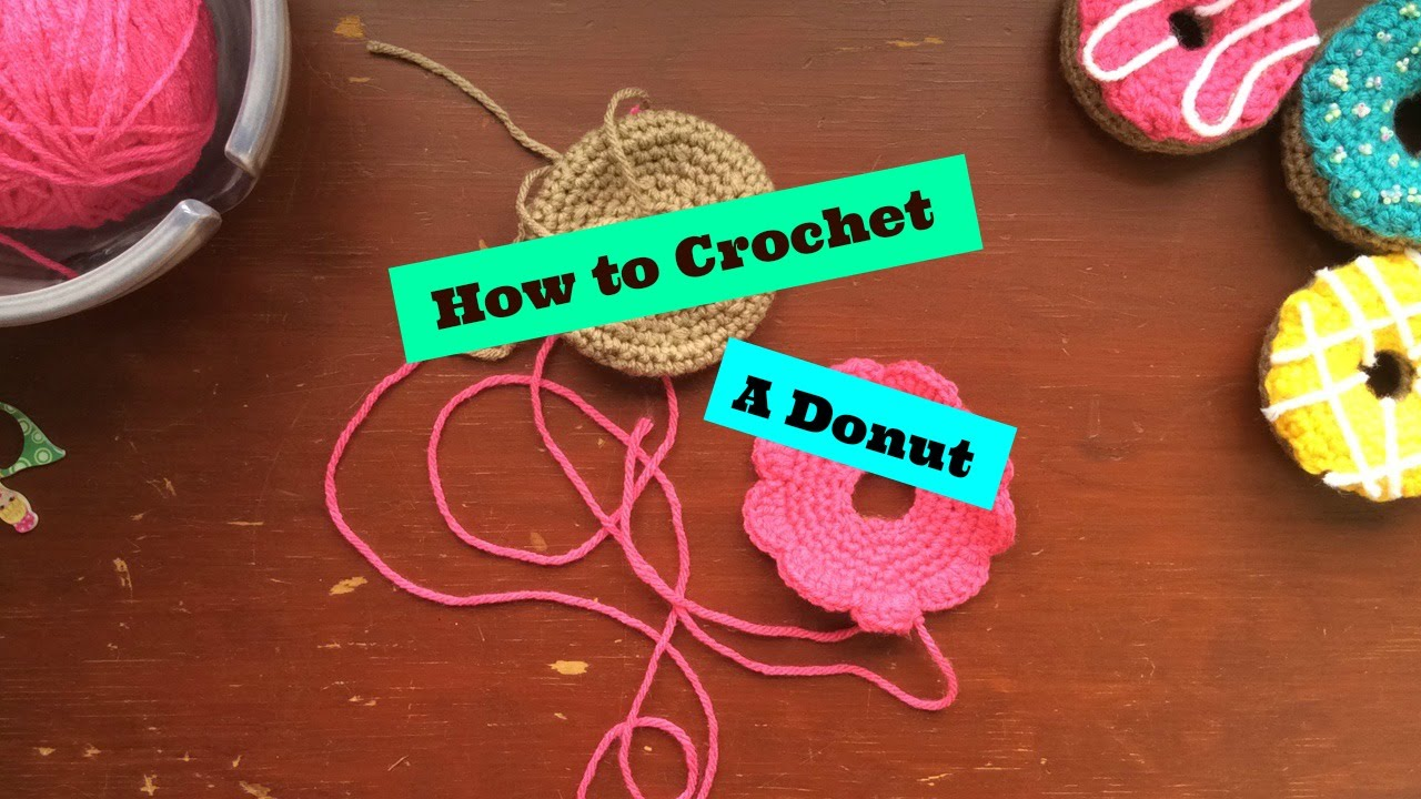 Amigurumi Donut Tutorial : How to crochet a donut 🍩 half baked crafts youtube