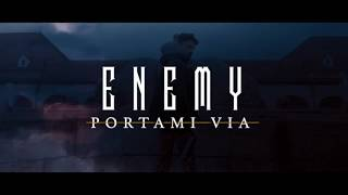 ENEMY - NIMM MICH MIT [Official 4K Video]