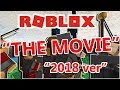 ROBLOX: THE MOVIE [2018]