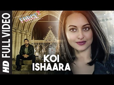 Thumbnail: Koi Ishaara Full Video Song | Force 2 | John Abraham, Sonakshi Sinha, Amaal Mallik | Armaan Malik